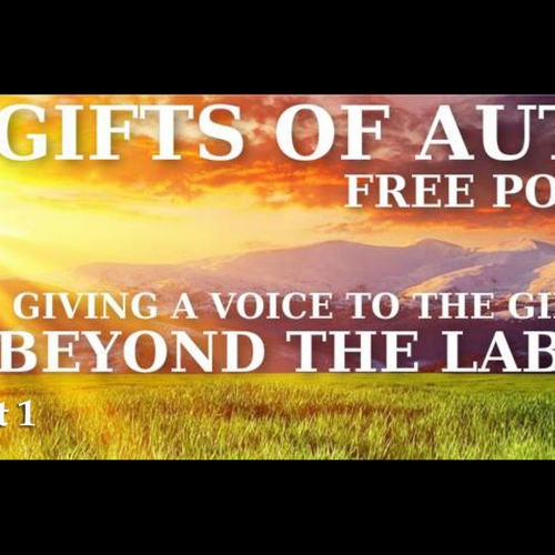 Gifts of Autism: Free Podcast - Part 1